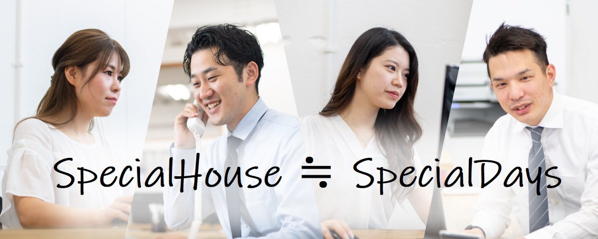 SpecialHouse≒SpecialDays